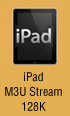 iPad M3U Media Player 128K